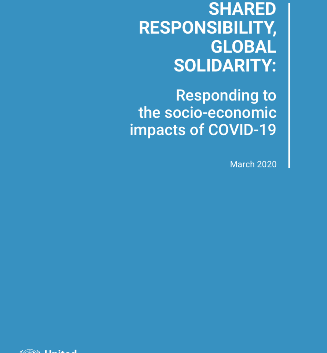 """Cover shows the title """"Shared Responsibility, Global Solidarity: Responding to the socio-economic impacts of COVID-19"""" against a solid background with the UN logo on the bottom left."""