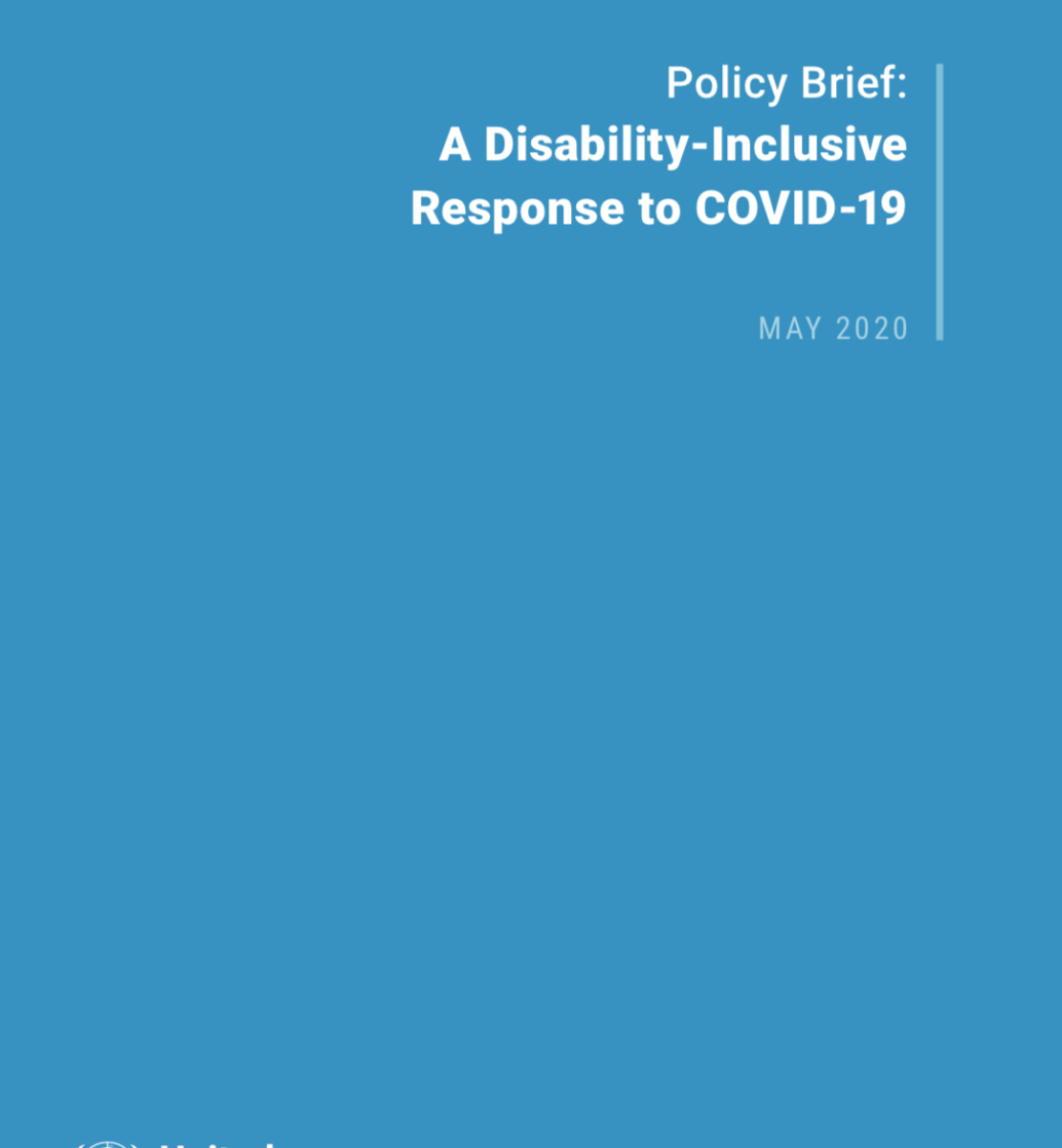 """Cover shows the title """"Policy Brief: A Disability-Inclusive Response to COVID-19"""" against a solid blue background with the UN emblem on the lower left side."""