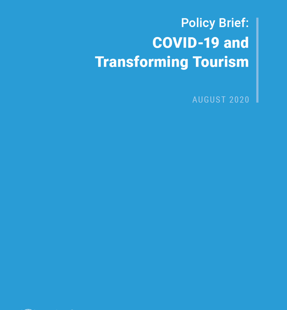 """Cover shows the title """"Policy Brief: COVID-19 and Transforming Tourism"""" against a solid blue background with the UN emblem on the lower left side."""