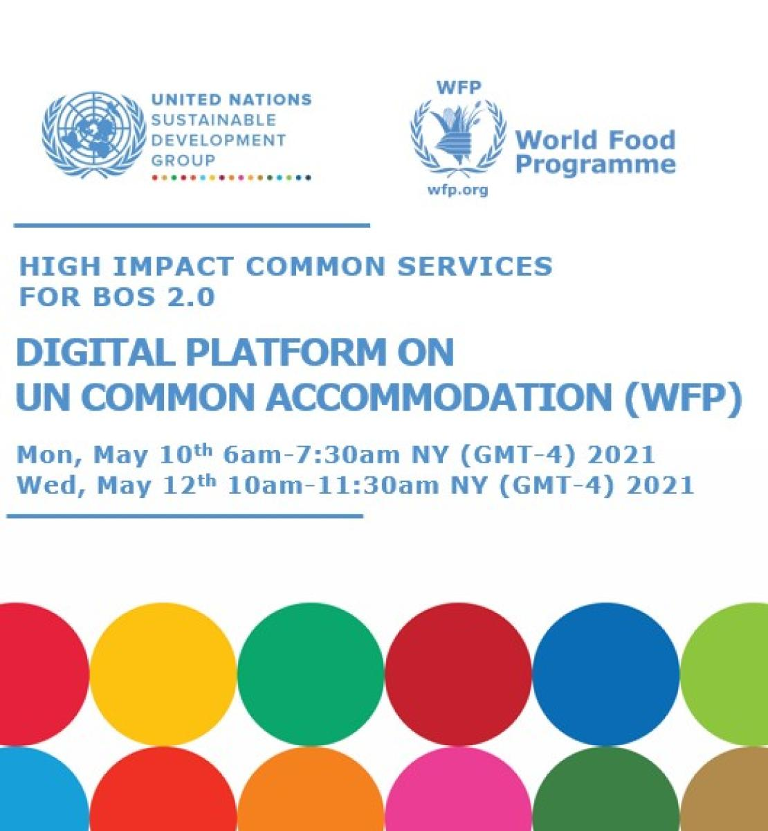 """The image shows the title of the presentation: """"Digital Platform on UN Common Accommodation (WFP)"""". There is a UNSDG and WFP logo and decorative SDG circles at the bottom."""