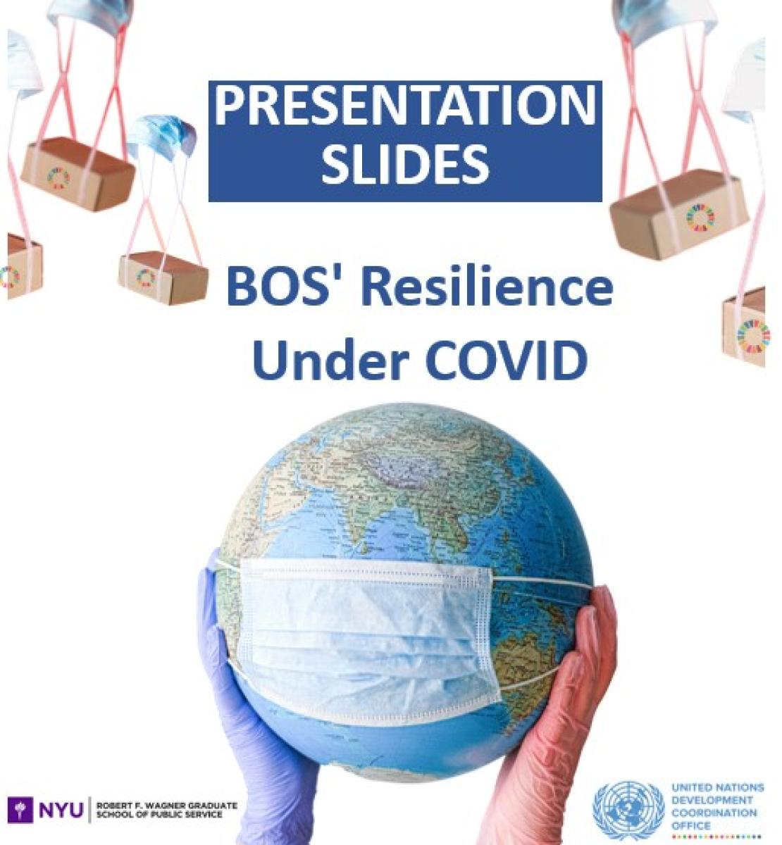 """The image reads the title """"Presentation Slides BOS' resilience under Covid: Covid 19 responses under the Business Operations Strategy. The image shows two hands with gloves holding up a 3-D globe with a face mask. There are boxes with SDG symbols coming down from the top with parachutes made of face masks."""""""