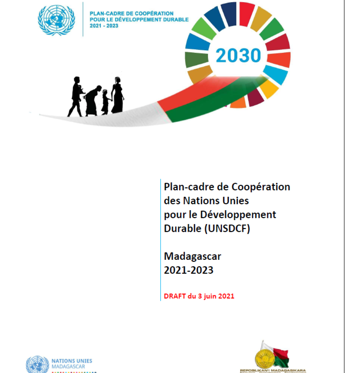 This is a document with a white background.  Designed with SDG wheel.  It includes black text.  UNCT logo and Government of Madagascar logos appear to the bottom of page