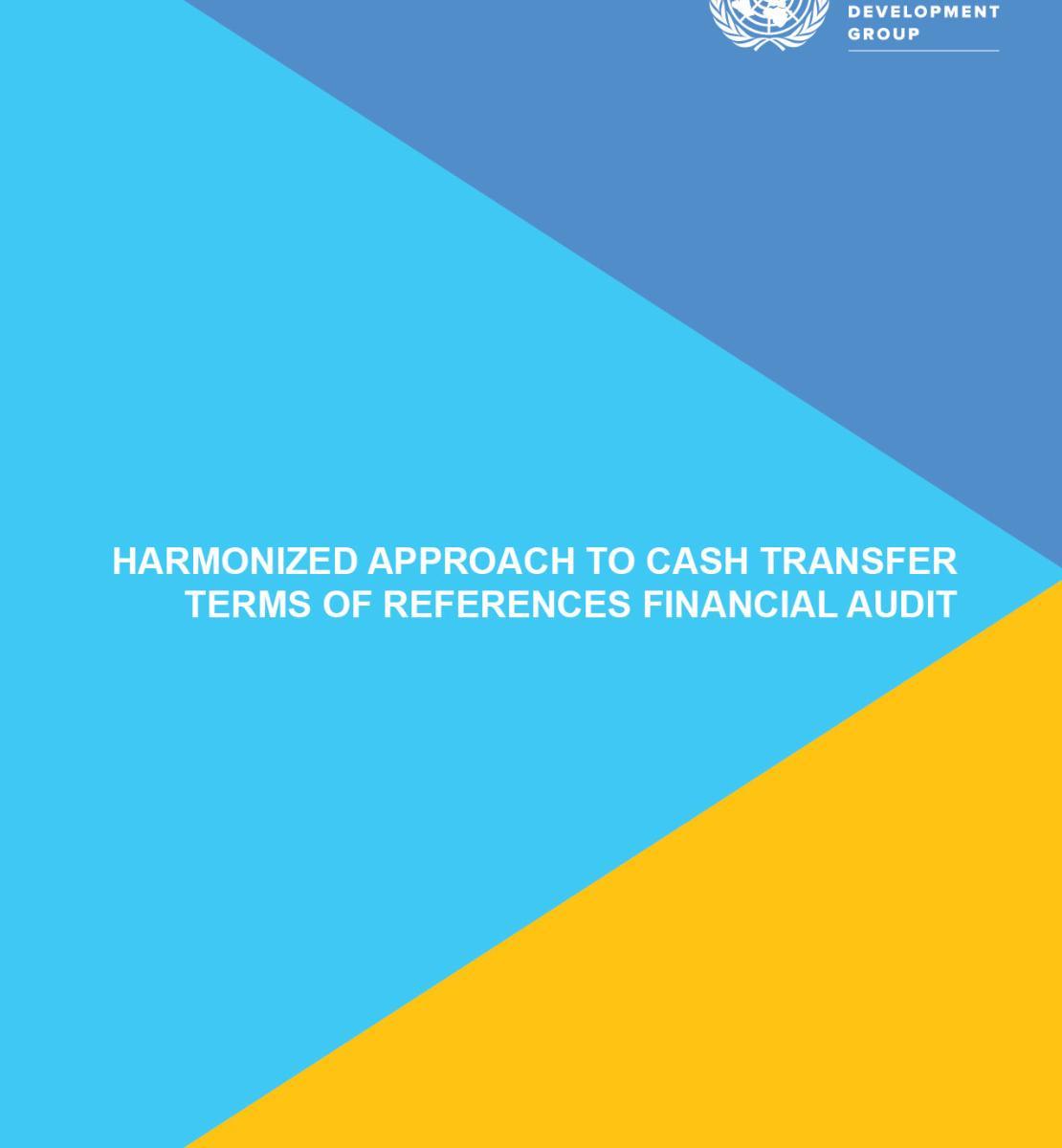Approche harmonisée de remise d'espèces aux partenaires d'exécution - Termes de référence relatifs aux audits financiers