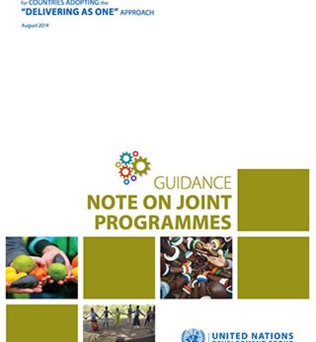 """Couverture d'un document intitulé """"UNDG Guidance Note on Joint Programme"""", qui signifie en français """"Note d'orientation du GNUD sur les programmes conjoints"""" sur laquelle sont diposés plusieurs carrés alternant des photograhies et des fonds unis de couleur vert kaki."""